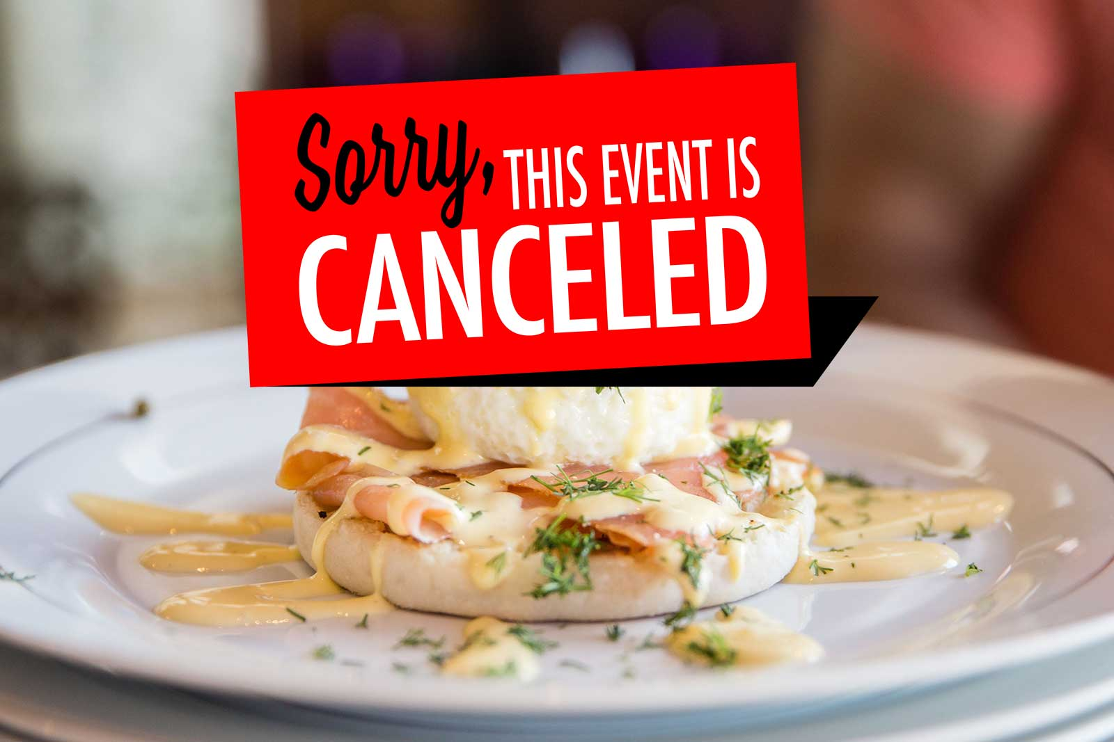 Brunch-Cancelled