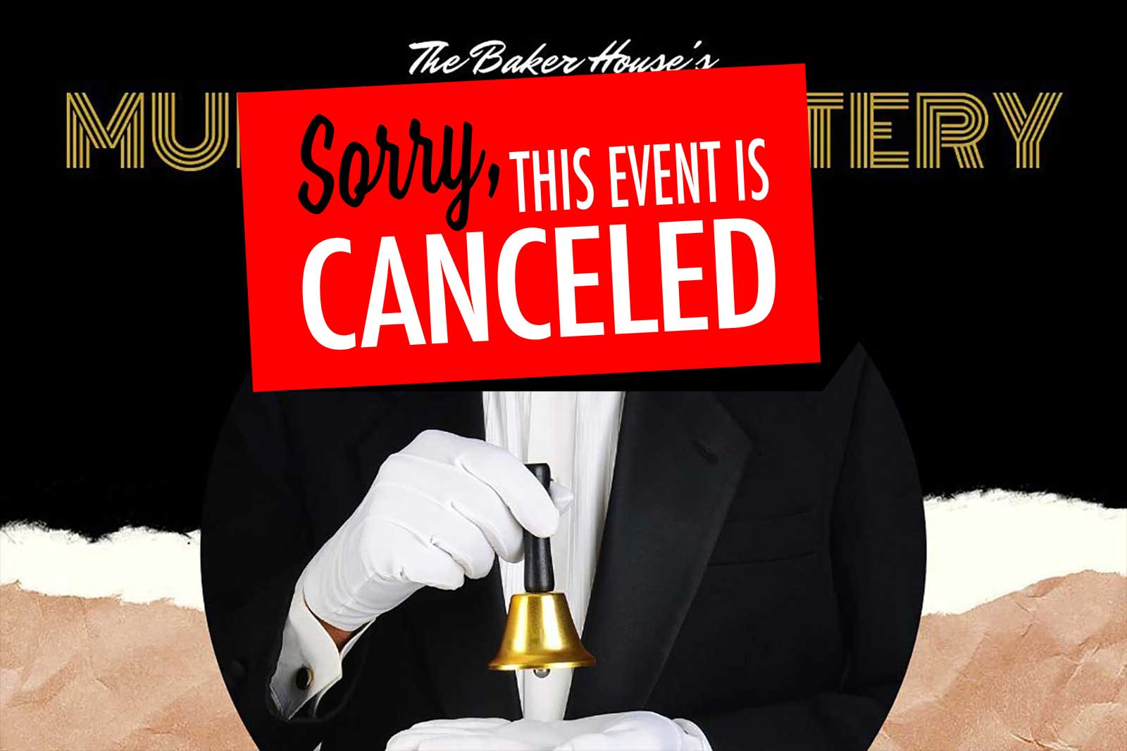 Murder-Mystery-Baker-House-Events-canceled